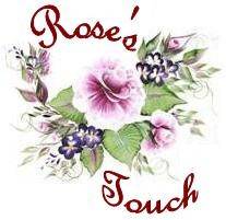 Rose's Touch